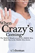 When Crazy's Coming: The Midlife…