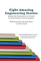 Eight Amazing Engineering Stories: Using the…