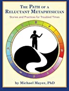 The Path of a Reluctant Metaphysician:…