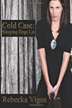 Cold Case: Sleeping Dogs Lie by Rebecka…