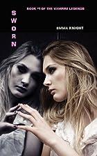 Sworn (Book #1 of the Vampire Legends) by…