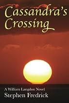 Cassandra's Crossing by Stephen…