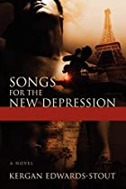 Songs for the New Depression by Kergan…