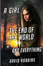 A Girl, The End of the World and Everything…