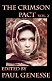Genesse, Paul: The Crimson Pact: Volume 2