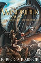 The Windrider Saga: Books I & II by Rebecca…