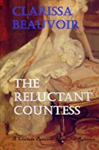 The Reluctant Countess by Clarissa Beauvoir