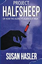 Project HALFSHEEP: Or How the Agency's Alien…