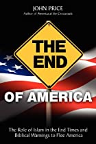 The End of America by John Price
