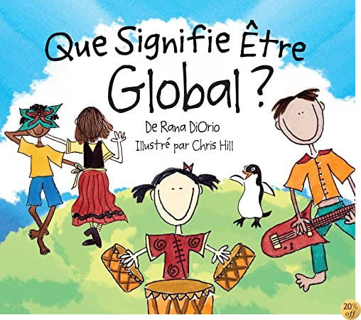 Que Signifie Être Global? (What Does It Mean To Be...?)