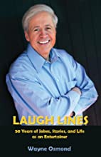 Laugh Lines: 50 Years of Jokes, Stories, and…
