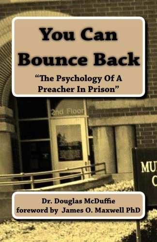 you-can-bounce-back-the-psychology-of-a-preacher-in-prison