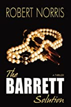 The Barrett Solution by Robert Norris