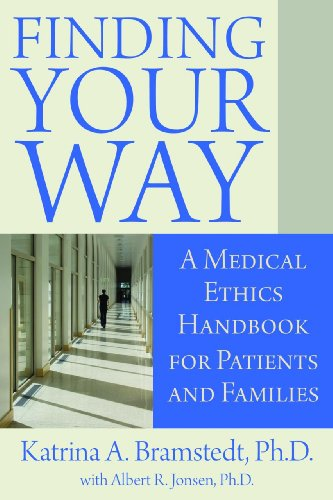 finding-your-way-a-medical-ethics-handbook-for-patients-and-families