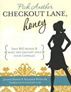Pick Another Checkout Lane, Honey: Save Big…