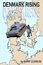Denmark Rising by Barry Clemson