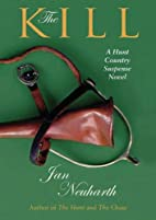 The Kill: A Hunt Country Suspense Novel by…