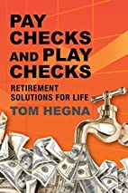 Paychecks and Play Checks: Retirement…