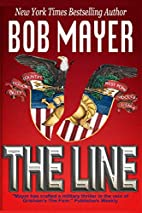 The Line by Bob Mayer