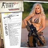 HBL Productions: Tactical Girls 2011 Gun Calendar