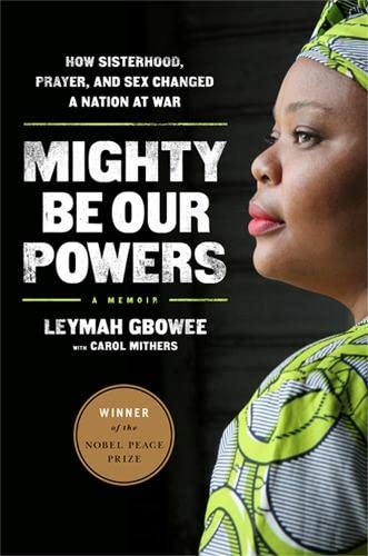 mighty-be-our-powers-how-sisterhood-prayer-and-sex-changed-a-nation-at-war