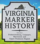 Virginia Marker History Vol. I:…