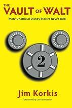 The Vault of Walt: Volume 2: Unofficial,…