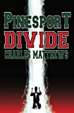 Matthews, Charles: Pinesport Divide