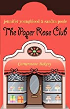 THE PAPER ROSE CLUB by Sandra Poole