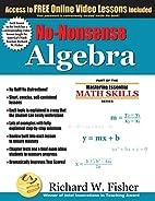 No-Nonsense Algebra: Part of the Mastering…