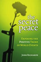 The Secret Peace: Exposing the Positive…