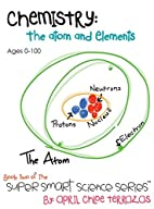 Chemistry: The Atom and Elements (Super…