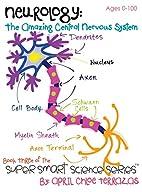 Neurology: The Amazing Central Nervous…