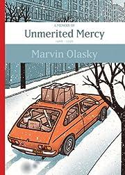 Unmerited Mercy: A Memoir, 1968-1996 by…