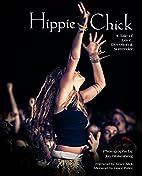 Hippie Chick: A Tale of Love, Devotion &…