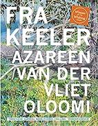 Fra Keeler by Azareen Van der Vliet Oloomi