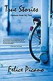 Picano, Felice: True Stories