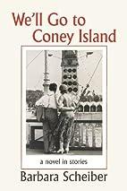 We'll Go to Coney Island by Barbara…