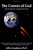 The Comets Of God-New Scientific Evidence…