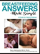 Breastfeeding Answers Made Simple: A Guide…