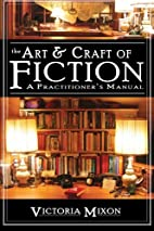 The Art & Craft of Fiction: A…