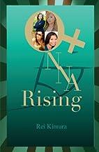 Onna Rising by Rei Kimura
