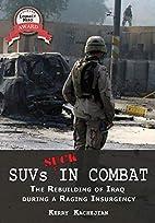SUVs SUCK in Combat: Chaos & Valor--The…