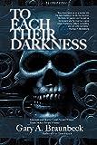 Braunbeck, Gary A.: To Each Their Darkness