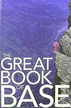 The Great Book of BASE by Matt Gerdes