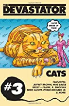 The Devastator #3: Cats by Geoffrey Golden