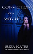 Conviction of a Witch (The Savannah Coven…