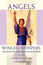 Angels: Winged Whispers - True Stories from…