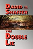 Shaffer, David: The Double Lie