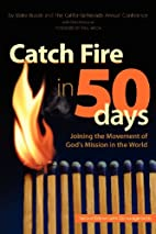 Catch Fire in 50 Days by California-Nevada…